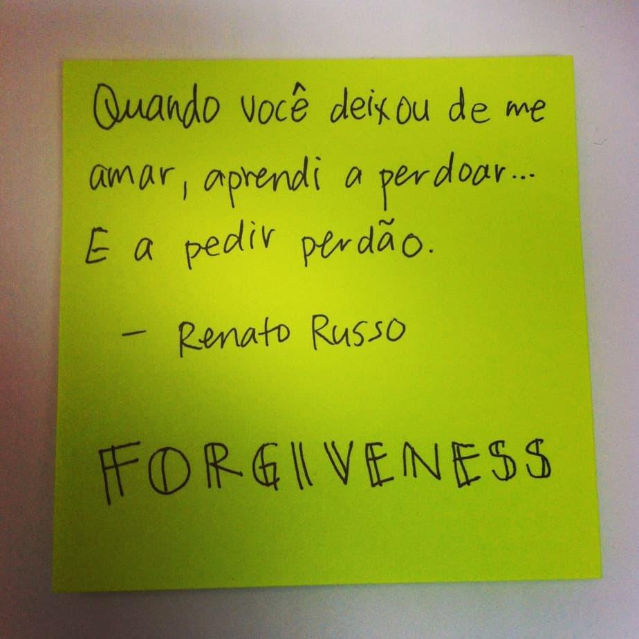 Forgiveness - Quote by Renato Russo