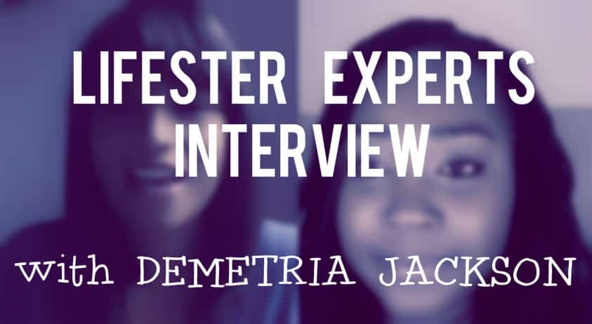 Lifester interview with Demetria Jackson