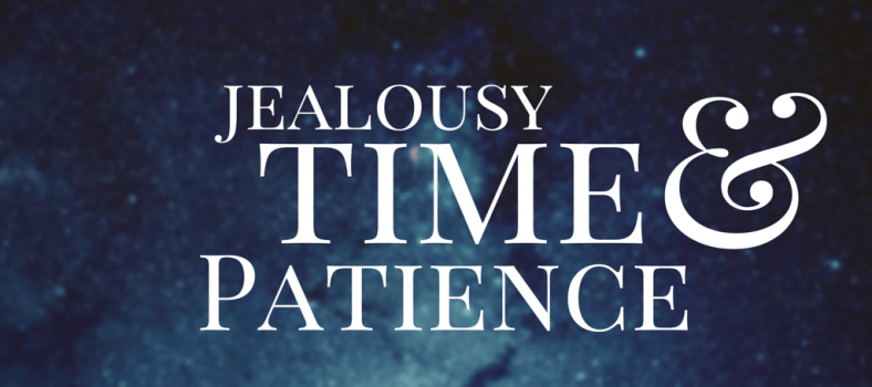 jealousy and patience